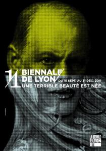 "Poster for the 11. Lyon Biennial  ""A Terrible Beauty is Born"""